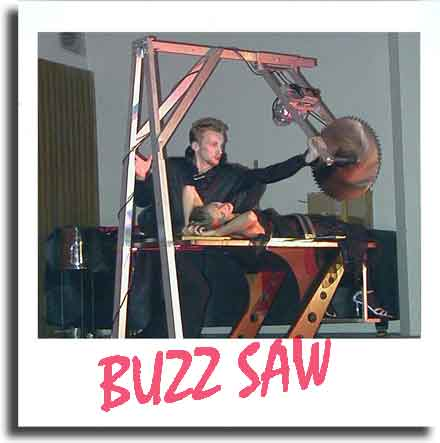 BUZZ SAW ILLUSION